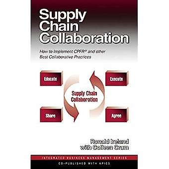 Supply Chain Collaboration: An Implementation Guide