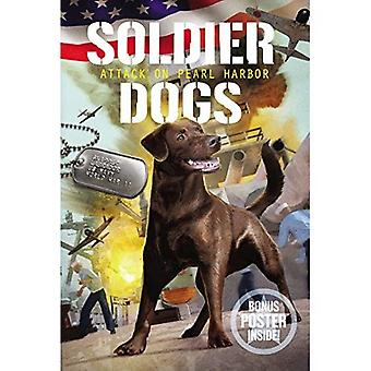 Soldier Dogs #2: Attack on� Pearl Harbor (Soldier Dogs)