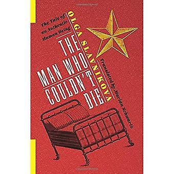 Mannen som inte kunde dö: Berättelsen om en äkta människa (ryska bibliotek)