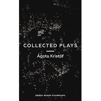 Agota Kristof: Collected Plays
