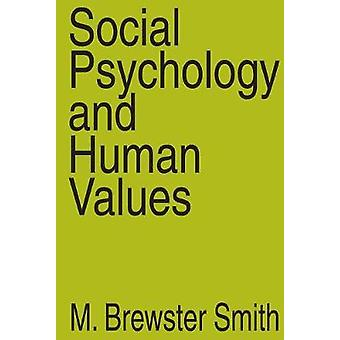Social Psychology and Human Values by Smith & M. Brewster
