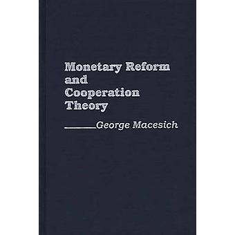 Währungsreform und Zusammenarbeit Theorie von Macesich & George