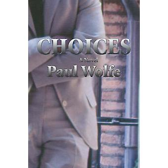 Choices by Wolfe & Paul