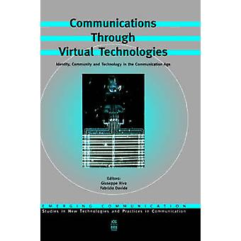 Communications Through Virtual Technologies by Rooney & Andrew A.