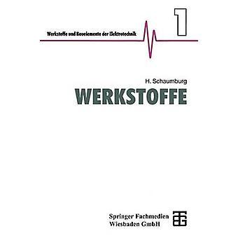 Werkstoffe by Schaumburg & Hanno