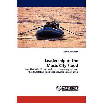 Leadership of the Music City Flood by Newbern & Daniel
