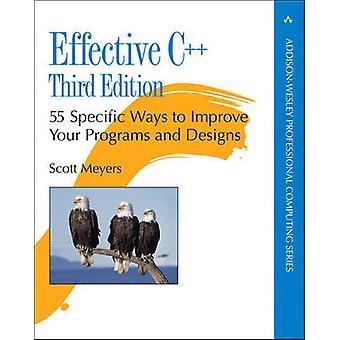 C++ efficace - 55 spécifiques moyens pour améliorer vos programmes et vos dessins et modèles
