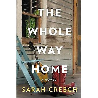 The Whole Way Home by Sarah Creech - 9780062409294 Book