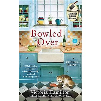 Bowled Over by Victoria Hamilton - 9780425251928 Book