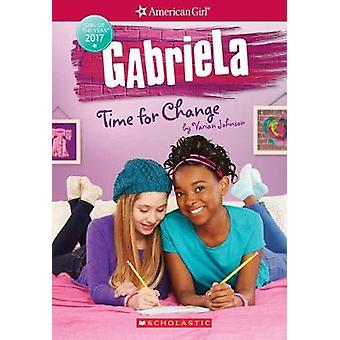 Gabriela - Time for Change (American Girl - Girl of the Year 2017 - Boo