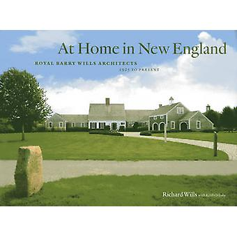 At Home in New England - Royal Barry Wills Architects 1925 to Present