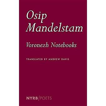The Voronezh Notebooks (Main) by Andrew Davis - Osip Mandelstam - 978
