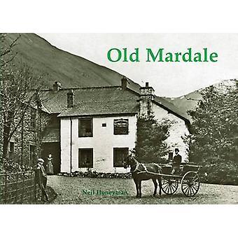 Old Mardale by Neil Honeyman - 9781840336399 Book