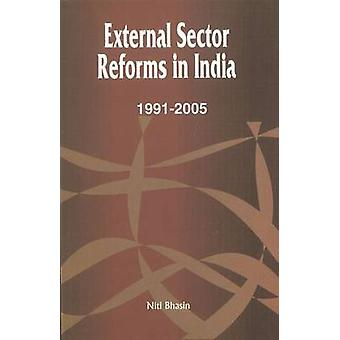 External Sector Reforms in India - 1991-2005 by Niti Bhasin - 97881770