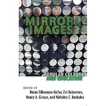 Imágenes de espejo: Cultura y educación populares (contrapuntos)