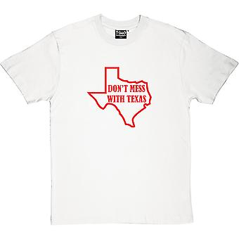 Don't Mess With Texas Men's T-Shirt