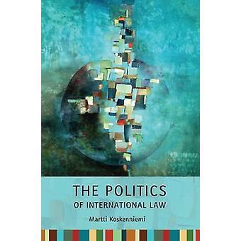 Politics of International Law by Koskenniemi & Martti