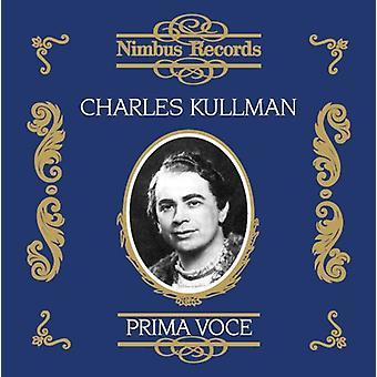 Charles Kullman - Prima Voce: Charles Kullmann [CD] USA import
