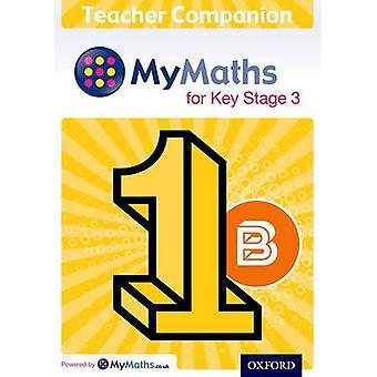 MyMaths for Key Stage 3 Teacher Companion 1B von Housden