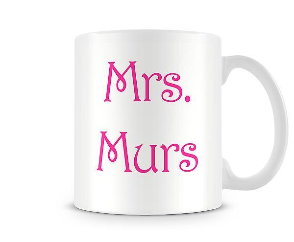 Sig. ra Murs 01 tazza stampata