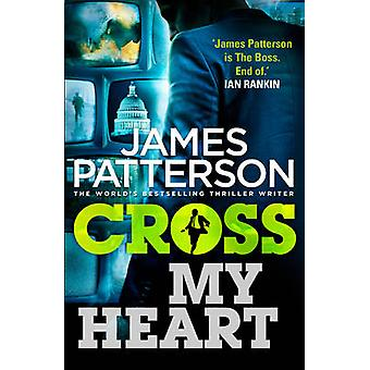 Cross My Heart - (Alex Cross 21) von James Patterson - 9780099574064 Bo