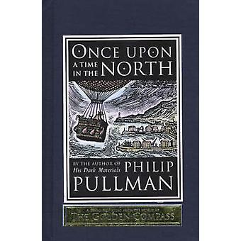 Once Upon a Time in the North by Philip Pullman - 9780385614320 Book