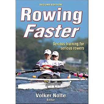 Rowing Faster (2nd edition) by Volker Nolte - 9780736090407 Book