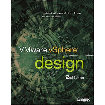 VMware vSphere entwerfen (2nd Revised Edition) von Forbes Guthrie - Scott