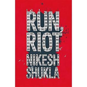 Run - Riot by Run - Riot - 9781444940688 Book