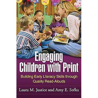 Engaging Children with Print - Building Early Literacy Skills Through