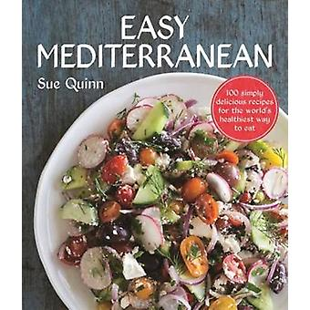 Lätt Medelhavet - 100 recept för världens hälsosammaste Diet av Su