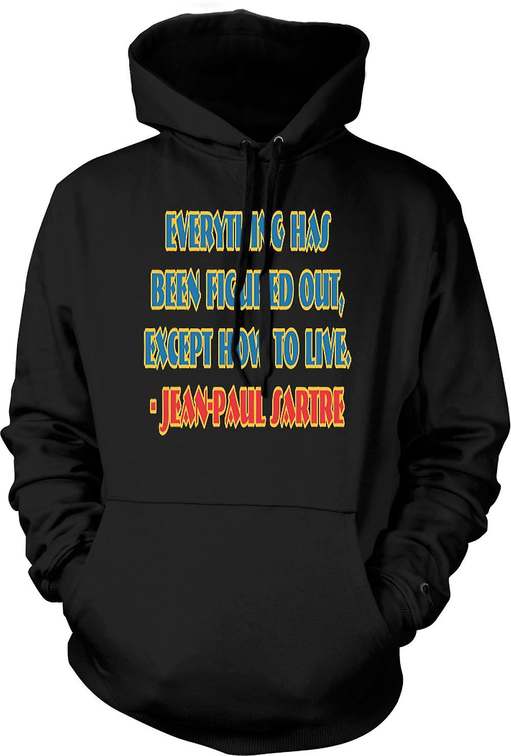 Mens Hoodie - Everything Has Been Figured Out Quote Jean - Paul Sartre