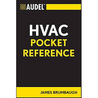 Audel HVAC Pocket Reference by James E. Brumbaugh - 9780764588105 Book
