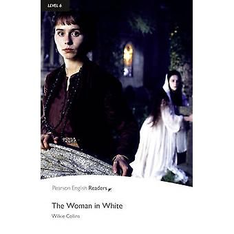 Level 6 - The Woman in White (2nd Revised edition) by Wilkie Collins -