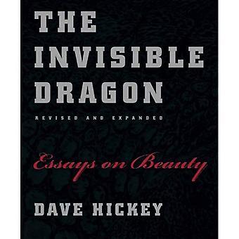 De onzichtbare draak: Essays on Beauty: Essays over schoonheid, gereviseerd en uitgebreid