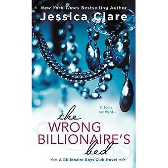 The Wrong Billionaire's Bed (Billionaire Boys Club Novel)