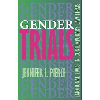 Gender Trials: Emotional Lives in Contemporary Law Firms
