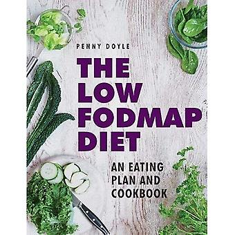 The Low-Fodmap Diet: An Eating Plan and Cookbook