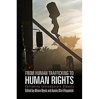Von Menschenhandel zu den Menschenrechten