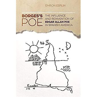 Borges's Poe: The Influence and Reinvention of Edgar Allan Poe in Spanish America (The New Southern Studies)