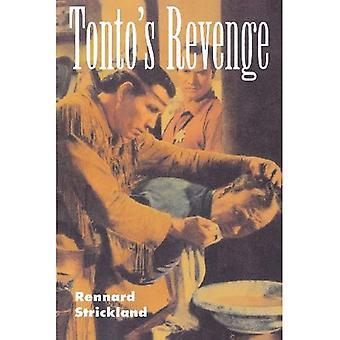 Tonto & s Rache: Reflexionen über indianische Kultur und Politik