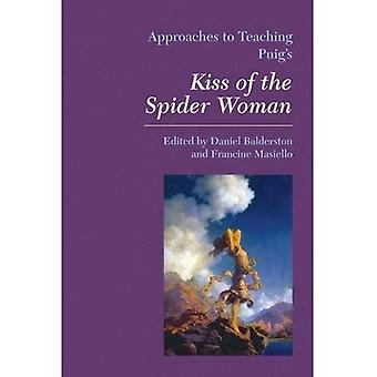 Approaches to Teaching Puig's Kiss of the Spider Woman (Approaches to Teaching World Literature)
