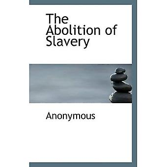 La abolición de la esclavitud