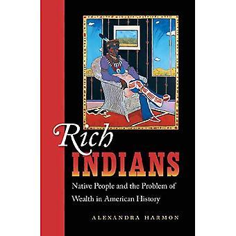 Los indios ricos: Nativos y el problema de la riqueza en la historia