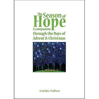The Season of Hope: A Companion Through the Days of Advent and Christmas