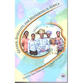 Genre, sexualité et maternage en Afrique
