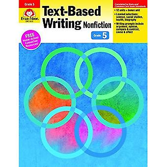 Text-Based Writing Nonfiction Grade 5 (Text-Based Writing: Nonfiction: Common Core Mastery)