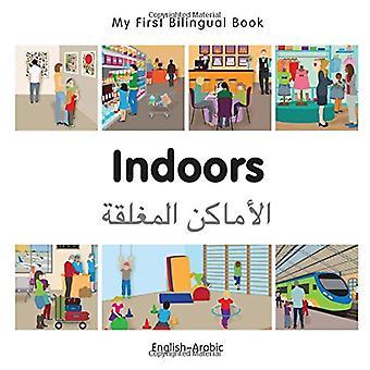 My First Bilingual Book - Indoors - Arabic-English