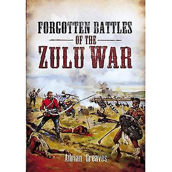 Forgotten Battles of the Zulu War