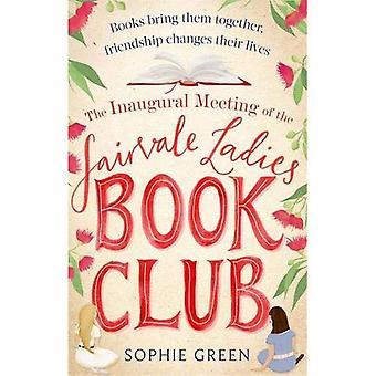 De openingszitting van de Fairvale dames boekenclub